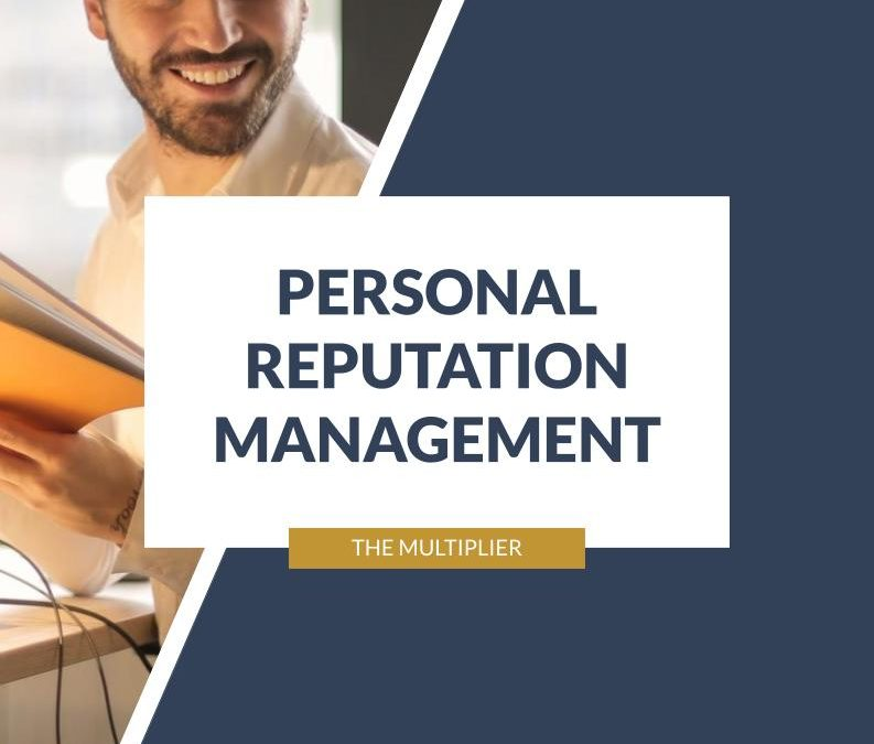 PERSONAL REPUTATION MANAGEMENT